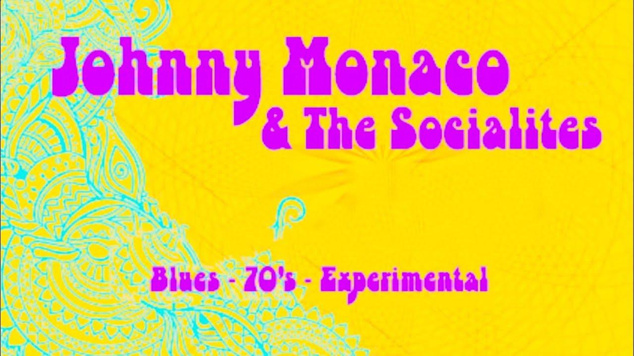 JOHNNY MONACO & THE SOCIALITES - CHICAGO BLUES
