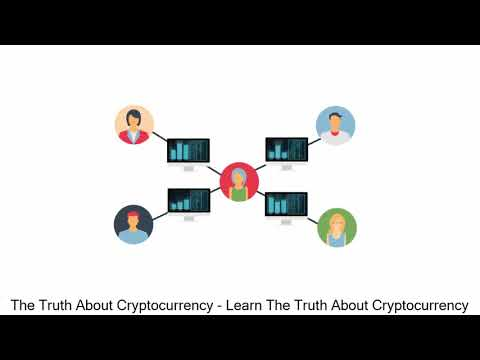 The Truth About Cryptocurrency - Learn The Truth About Cryptocurrency
