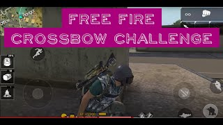 Free Fire - Crossbow Challenge ( Second Place )