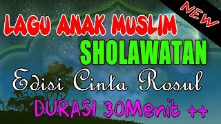 Video 6 Lagu Anak Islami Sholawat Anak Cinta Rosul Full Lirik Durasi 30 Menit download MP3, 3GP, MP4, WEBM, AVI, FLV Maret 2018