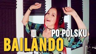 Bailando 💃 PO POLSKU | Kasia Staszewska POLISH COVER