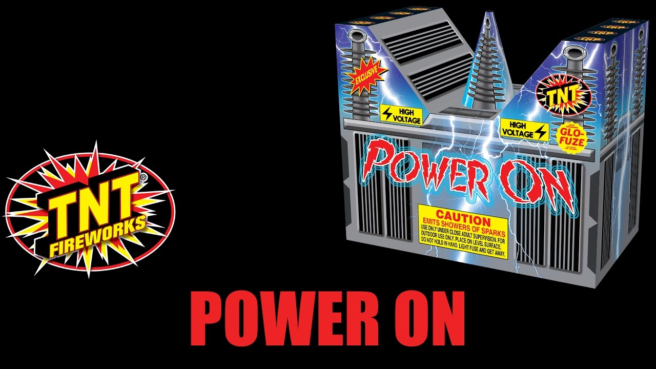 Power On - TNT Fireworks® Official Video