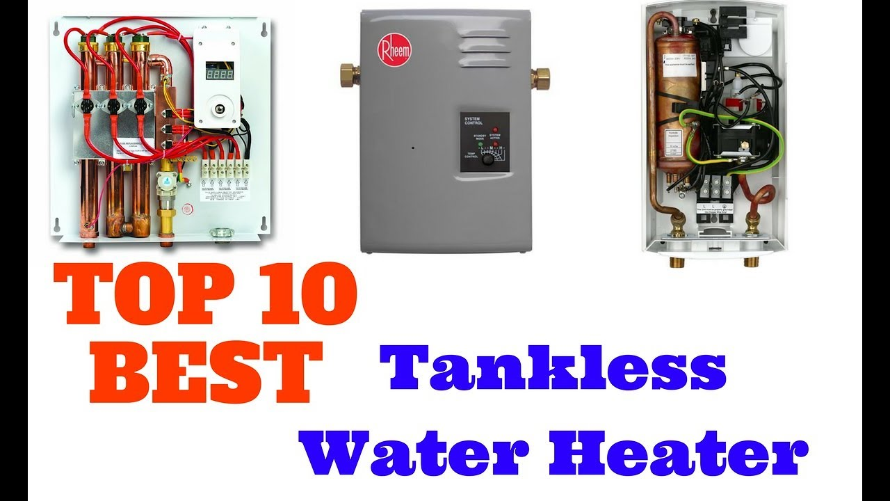 Pros and cons of gas tankless water heaters - Top 10 Best Tankless Water Heater
