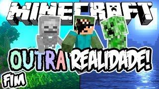 Realidade Virtual! - Outra Realidade: Minecraft #2 (FIM?!)
