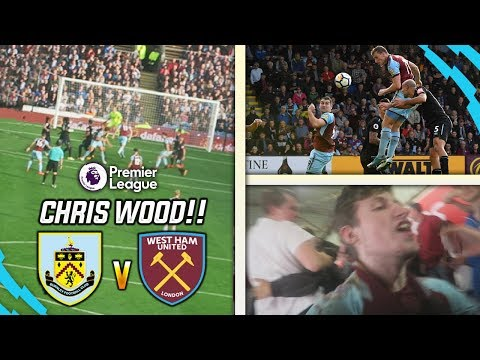 CHRIS WOOD MADNESS!! - BURNLEY 1-1 WEST HAM VLOG