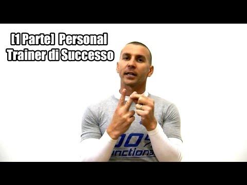 Corso Personal Trainer di Successo [1ª Parte]