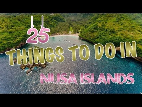 Top 25 Things To Do In The Nusa Islands, Indonesia