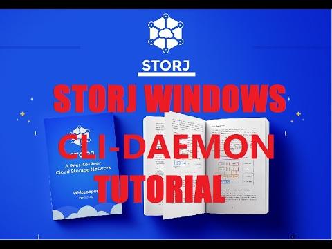 StorJ Windows CLI-DAEMON Platform Tutorial FULL STEPS ! 17/2/2017 ! RENT Your Hard Drive for $$$!