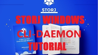 StorJ Windows CLI-DAEMON Platform Tutorial FULL STEPS ! 17/2/2017 ! RENT Your Hard Drive for $$$!