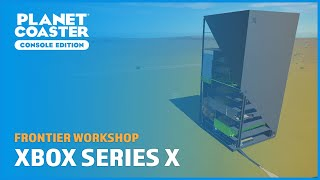 Full Showcase Of My Xbox Series X Build - Frontier Workshop - Planet Coaster: Console Edition