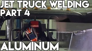 jet truck welding and fabrication part 4 of 4 cutting welding compund aluminum shapes   tig time