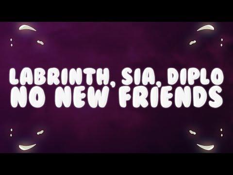 Sia, Diplo, Labrinth - No New Friends (Lyrics)