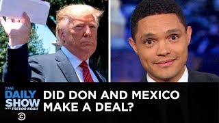 Donald Trump keeps details of his Mexico immigration deal secret, touts a friendly letter from Kim Jong-un and continues to malign Joe Biden. Subscribe to The ...