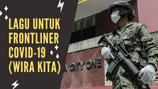 Lagu Untuk Frontliner Covid-19 (Wira Kita) #Frontliner #ATM #PDRM #KKM #FrontlineHeroes #StayAtHome