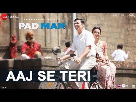 Aaj Se Teri | Padman | Akshay Kumar & Radhika Apte | Arijit Singh | Amit Trivedi