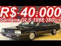 PASTORE R$ 40.000 Volkswagen Santana GLS 1988 MT5 FWD 1.8 Turbo Álcool 380 cv