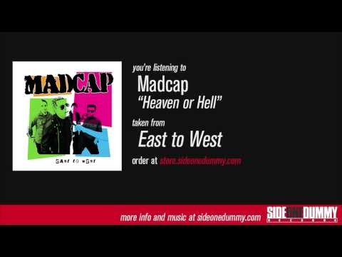 Madcap - Heaven or Hell