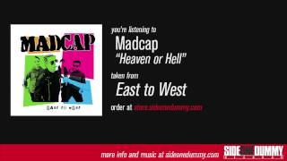 Watch Madcap Heaven Or Hell video