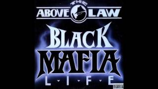 Above The Law - Call It What You Want feat. 2Pac, Money B - Black Mafia Life