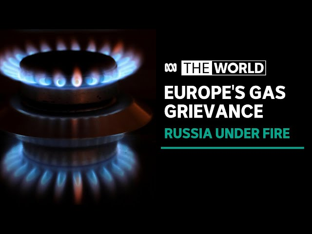 How responsible is Russia in Europe's ongoing gas crisis?   The World