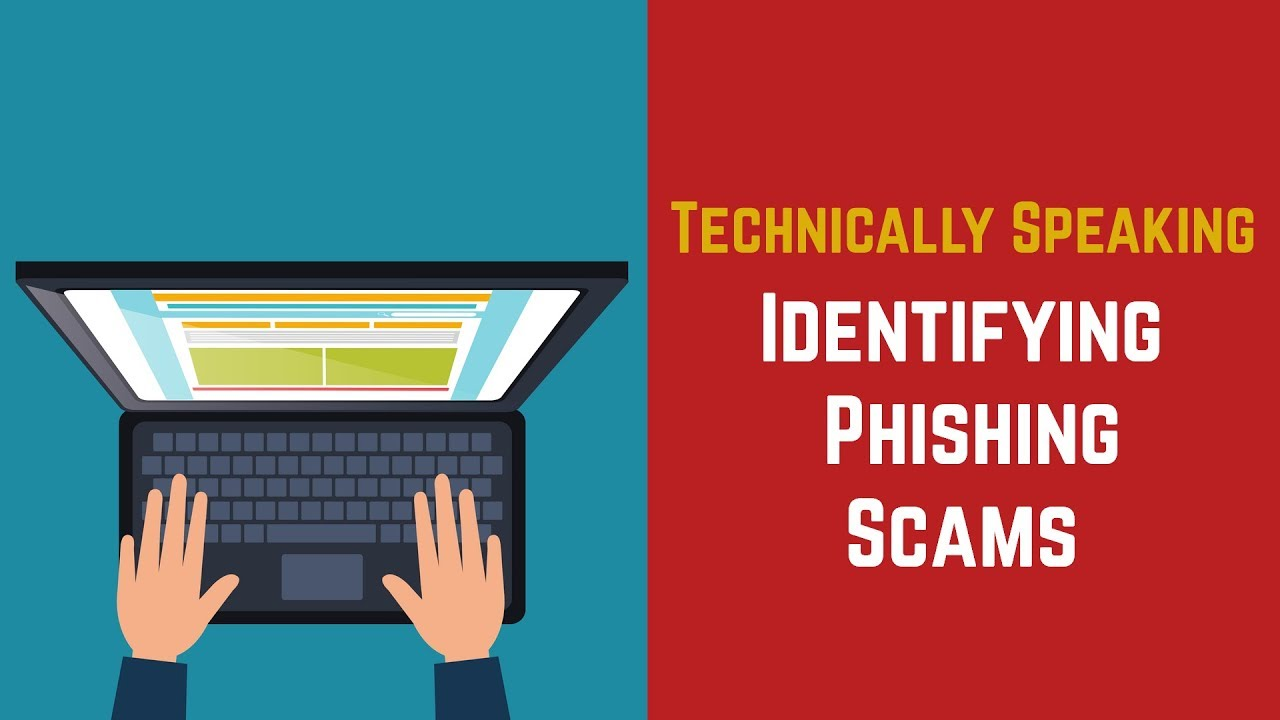 Technically Speaking - Episode 2 (Identifying Phishing Scams) Video Preview