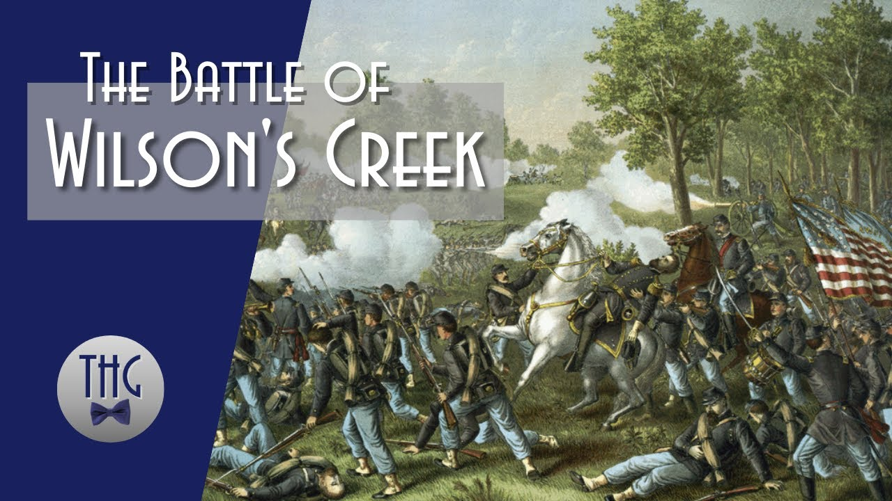 The Battle of Wilson's Creek and the Fight for Missouri