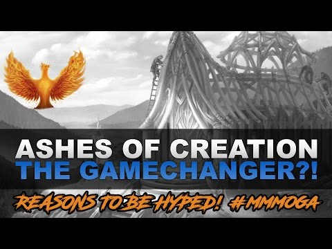 "Ashes of Creation - The ""Gamechanger"""
