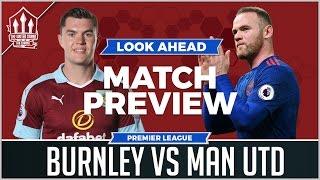NO MORE ZLATAN! Burnley vs Manchester United LIVE Preview
