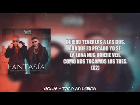 LETRA – Fantasia  – Bad Bunny x Alex Sensation