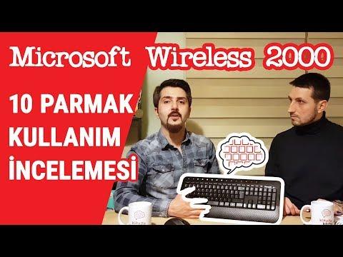Microsoft Wireless 2000 Klavye İnceleme - 10 Parmak Uygunluğu