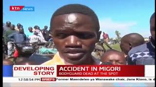 Migori woman rep injured, bodyguard killed in road accident