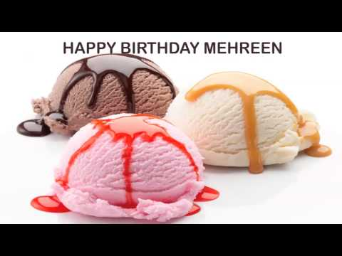 Mehreen   Ice Cream & Helados y Nieves - Happy Birthday