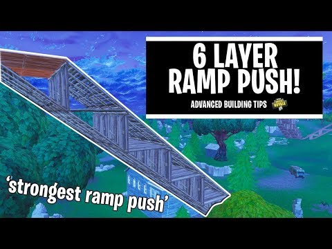 6 Layer Ramp Push!! - Fortnite Battle Royale (Advanced Building Tips)