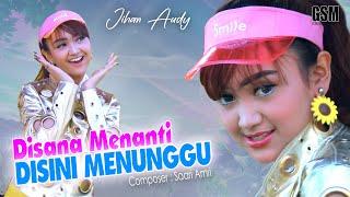 Disini Menanti Disana Menunggu - Jihan Audy I Official Music Video