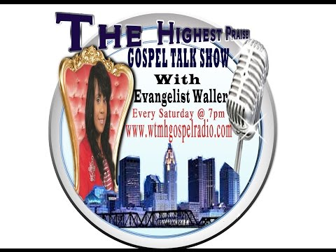 The Highest Praise Gospel Talk Show Interview Evangelist Karen D James