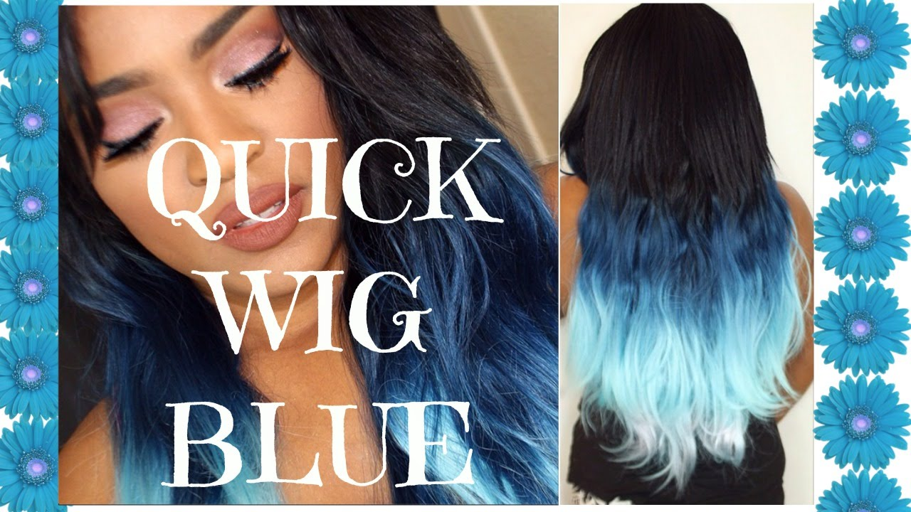 Quick wig with blue ombre hair youtube pmusecretfo Choice Image