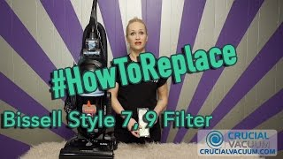 how to change your bissell style 7 9 filter part 32076