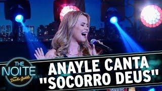 "Anayle canta ""Socorro Deus"" | The Noite (21/11/17)"