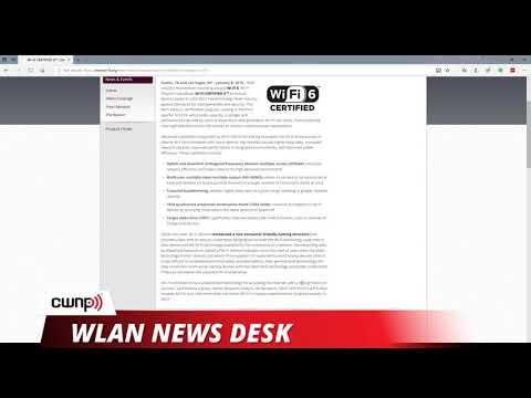 WLAN News Desk - January 11, 2019 - Wi-Fi Certified 6 Starts Third Quarter of 2019