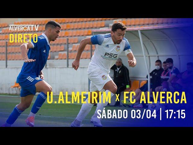 JOGO EM DIRETO: UFC Almeirim x FC Alverca