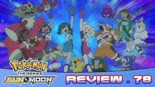 The Ultra Guardians Catch Blacephalon And Xurkitree! | Pokemon Sun And Moon Anime Episode 78 Review