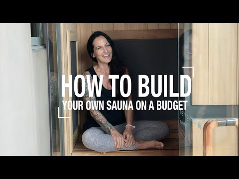 How to Build Your Own Sauna on a Budget (And Why You Should Use One)