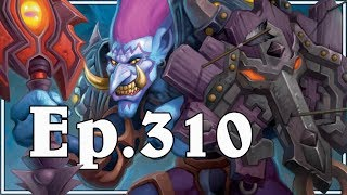 Funny And Lucky Moments - Hearthstone - Ep. 310
