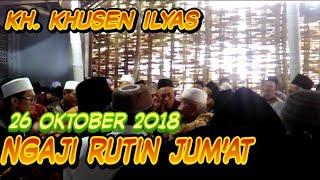 Gambar cover Kh khusen ilyas ngaji rutin jum'at 26 oktober 2018