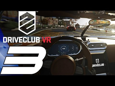 Driveclub VR - Gameplay Walkthrough Part 3 - Lakeside [1080p 60fps] PS VR