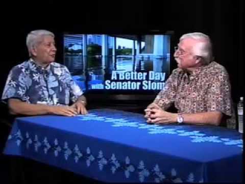 A Better Day - Host Senator Sam Slom with Jack Schneider