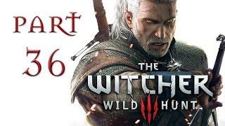 The Witcher 3: Wild Hunt Прохождение ♦ СМЕРТЕЛЬНЫЙ ЗАГОВОР. ЧЕРТ ♦#36
