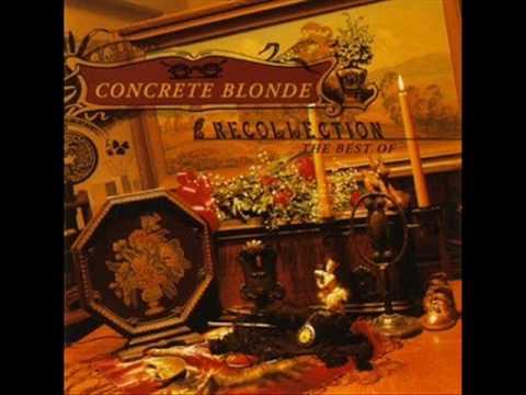 Concrete Blonde - Cold Part of Town