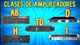 CLASES DE AMPLIFICADORES  ✨ TOPOLOGIAS EN EL SONIDO PROFESIONAL