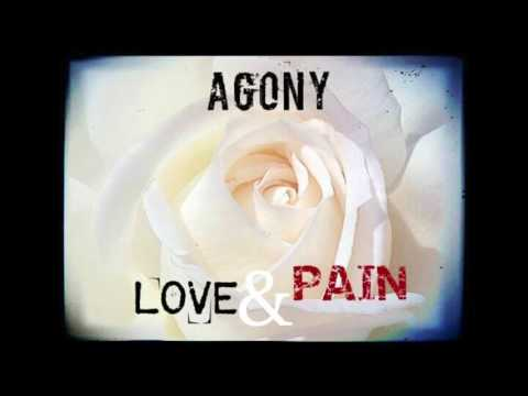 AGONY - LOVE AND PAIN (OFFICIAL AUDIO)